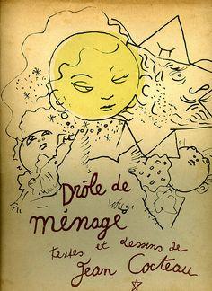 ¤ Drôle de ménage - Textes et dessins de Jean #Cocteau