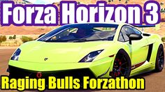 Raging Bulls: Lamborghini Week Forzathon - FORZA HORIZON 3 How To Guide ...