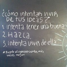 Instrucciones para vivir de tus ideas.