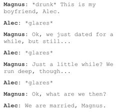 We ARE MARRIED!!! Magnus How dare you... dont remember that important thing!