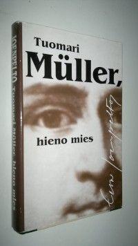 Eeva Joenpelto: Tuomari  Müller, hieno mies, WSOY,1994 Books To Read, My Books, Reading, Finland, Word Reading, Reading Books, Libros, Reading Lists