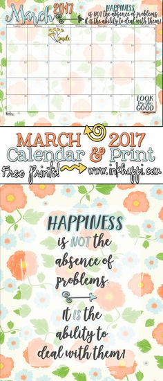 A cute thought about happiness along with the March 2017 calendar. Free Printables!