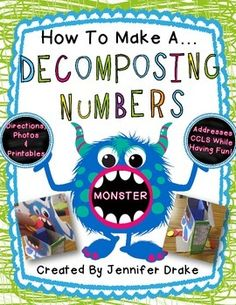 Freebie: How To Make A Decomposing Numbers Monster!  PLUS Printable