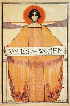 Votes for Women. Suffrage poster from 1911 by B. Illustrations, Illustration Art, Art Nouveau, Collage Kunst, Posters Vintage, Vintage Art, Women In History, Belle Epoque, Oeuvre D'art