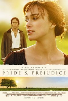 "Pride and Prejudice - one of my favorite ""cuddle-up-with-tea-girl-night"" movies"