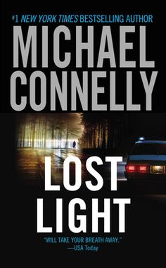 Michael Connelly: Lost Light (Harry Bosch, #9)
