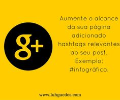 Dicas Google+ Post! #google #post #trendtropics #midiassociais #socialmedia #dicas