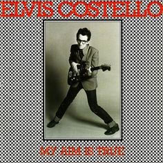 """My Aim Is True"" (1977, Columbia) by Elvis Costello.  His first LP.  Contains ""Alison."""