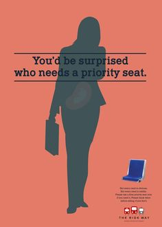 Advertising promoting awareness of invisible disabilities and priority seat etiquette. Created by award-winning Toronto-based transit ad agency Barrett and Welsh.