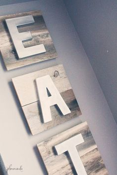 Reclaimed wood EAT Sign | My Kitchen