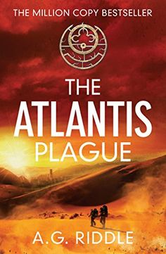 Read A. Riddle's book The Atlantis Plague: A Thriller (The Origin Mystery, Book Published on by Legion Books. New Books, Good Books, Books To Read, The Atlantis Gene, Believe, Mystery Series, Mystery Thriller, Thriller Novels, Fiction Novels