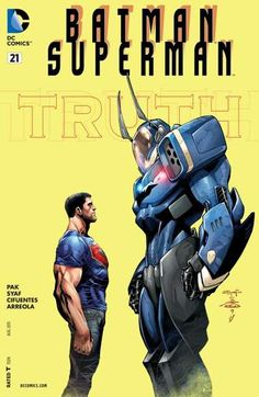 "Batman/Superman (2013-) #21: The epic new storyline ""TRUTH"" continues! In this chapter, what are the consequences of a bond broken?"