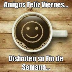 "2 Me gusta, 1 comentarios - Regina Salinas de Ratti  🦀♔♋☯ (@reginasalinasok) en Instagram: ""Muy #buenviernes !!!👍😍☕"" Coffee Uses, Coffee Love, Coffee Art, Spanish Posters, Spanish Quotes, Days Of Week, Happy Week, Good Morning Everyone, Tea Art"