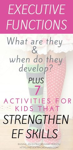 Executive Functions - What are they? When do they develop? Activities that strengthen executive functions. For children with Autism.