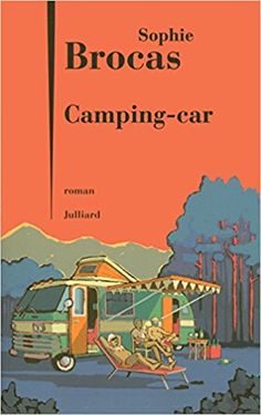 Amazon.fr - Camping-car - Sophie BROCAS - Livres