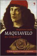 DescargarMaquiavelo, el complot - Magdalena Lasala - [Multiformato] [Español]
