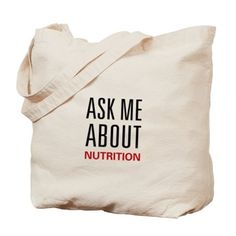 Ask Me About Nutrition Canvas Tote Bag - great gift idea for the nutritionist!