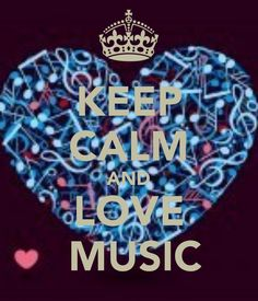 keep calm and love music | KEEP CALM AND LOVE MUSIC - KEEP CALM AND CARRY ON Image Generator ...