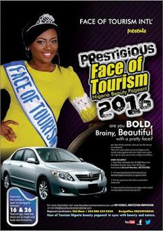 April 2016 is a date to be marked in all calendars as many elegant imaginative and confident young Nigerian Girls compete for the coveted crown of Face of Tourism Nigeria Beauty Pageant. The rejuvenated beauty pageant brand is set to take the tourism and hospitality industry in Nigeria and the rest of the world by storm.    As Face of Tourism Nigeria seeks to crown anotherbeauty queenwho will promote the nation's Tourism potential whilemerging beauty with nature and a tenacious cause…