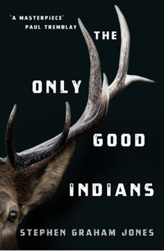 Køb 'The Only Good Indians' nu. The NYT-bestselling gothic horror about cultural identity, the price of tradition and revenge for fans of Adam Nevill's The