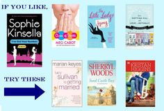 If You Like Sophie Kinsella, check out these other books!