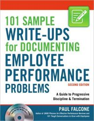 101 Sample Write-Ups for Documenting Employee Performance Problems: A Guide to Progressive Discipline & Termination / Edition 2 by Paul Falcone Download
