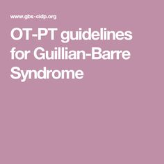 OT-PT guidelines for Guillian-Barre Syndrome
