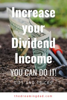 Guide to Increase Dividend Income – The Dreaming Dad Dividend Investing, Dividend Stocks, Stock Market Investing, Wealth Creation, Investment Portfolio, Thing 1, Early Retirement, Money Management, Passive Income
