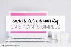 5 façons SIMPLES de booster le design de votre #blog! #webentrepreneuse…