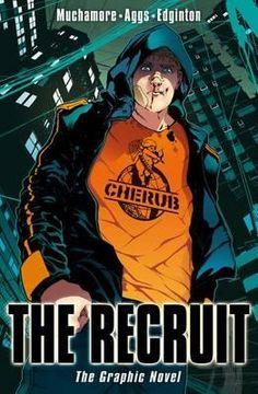 Cherub the Recruit Graphic Novel : Cherub - Robert Muchamore