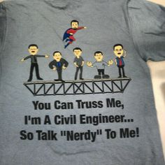 One of our ASCE student chapters made this very funny T-shirt featuring cartoons of their civil engineering professors!