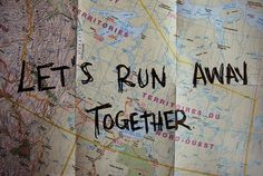 "Fun idea. some vacation or an anniversary. just drive somewhere with ""lets run away together"" written across the map, because the desination doesn't matter. it's the journey."