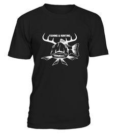 fishing and Hunting fishing tshirt