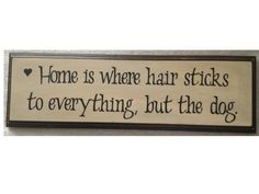 Funny Dog Sign by MontanaShabby on Etsy, $29.00