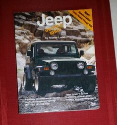 JEEP OWNER'S BIBLE Manual History Tune-up Repair Tuning Geartrain Off Road Tips