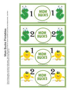 Mom Bucks for kids. Kids earn mom bucks from doing chores.