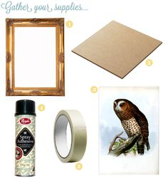 DIY  How To Fill A Naked Picture Frame.  Gather Your Supplies.  http://thepaintedhive.net/2012/10/filling-a-naked-picture-frame/❤️