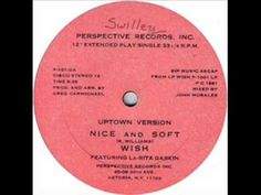 Wish ft. La-Rita Gaskin - Nice & Soft - 1981 Perspective Rec.