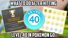 "What To Do Once You ""Beat"" Pokemon Go (Level 40) Pokemon Go Levels, Beats, Congratulations, Make It Yourself"