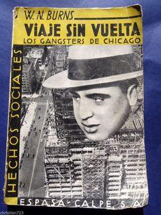1933 GANGSTERS CHICAGO W.  BURNS MAFIA AL CAPONE MORAN SCALISI XRARE 1st SPANISH