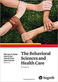 The behavioral sciences and health care / [edited by] Olle Jane Z. Sahler, ... [i 3 més] Topogràfic: 159.92 BEH #novetatsCRAIUBMedicina
