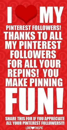 I Love My Pinterest Followers