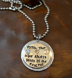 Follow Your Heart Handstamped Necklace - $28.00 : Pawsitively Purrfect by Kim, Handstamped Jewelry for Animal Lovers and their Furry Friends