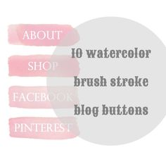 10 Hand painted Water Color Brush Stroke Blog Buttons, Social Media & Site Navigation. By All the Adorables via Etsy.