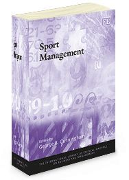Sport Management - edited by George B. Cunningham - September 2013 (The International Library of Critical Writings on Business and Management series)