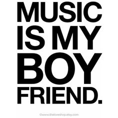 WORDS / Music Is My Boyfriend 8x10 on A4 Modern Art Print by theloveshop, found on polyvore.com