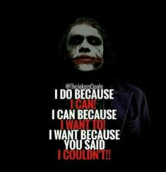 603 Best Joker S Quotes Images In 2019 Joker Harley Quinn Jokers