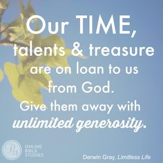 "God calls us to be a""Contributor."" In Chapter 7 of Limitless Life, Pastor Derwin writes that we are Christ's ambassadors. The greatest gift we can contribute to others is the gift of our time, talents and treasures. Biblical Stewardship, Treasure Quotes, Online Bible Study, Meaningful Words, Good Advice, Word Of God, Christian Quotes, Words Of Encouragement, Trust God"