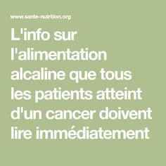 L'info sur l'alimentation alcaline que tous les patients atteint d'un cancer doivent lire immédiatement