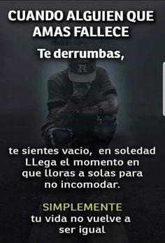 Funny Spanish Memes, Spanish Humor, Spanish Quotes, People Quotes, Sad Quotes, Sad Poems, Amor Quotes, In Loving Memory Quotes, Dad In Heaven